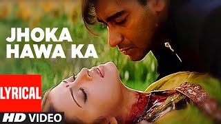 Download Jhoka Hawa Ka Lyrical Video | Hum Dil De Chuke Sanam | Ajay Devgan, Aishwarya Rai Video