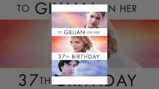 Download To Gillian On Her 37th Birthday Video