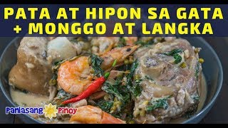 Download How to Cook Pata at Hipon sa Gata na may Monggo at Langka Video