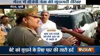 Download Vidoe: BJP leader Fight with meerut police on the road in UP Video