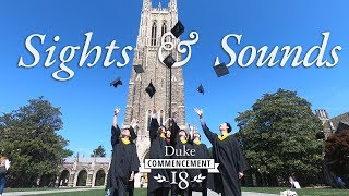 Download Sights and Sounds of Duke's 2018 Commencement Video