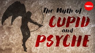 Download The myth of Cupid and Psyche - Brendan Pelsue Video