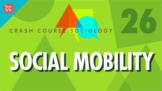 Download Social Mobility: Crash Course Sociology #26 Video