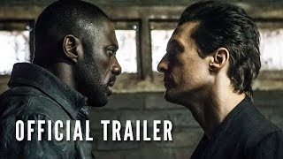 Download THE DARK TOWER - Official Trailer (HD) Video