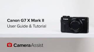 Download Canon PowerShot G7X Mark II Tutorial and User Guide Video