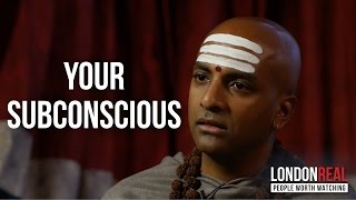 Download HOW TO REPROGRAM YOUR SUBCONSCIOUS - Dandapani on London Real Video