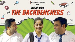 Download School Days: The Backbenchers | The Timeliners Video
