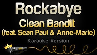 Download Clean Bandit ft. Sean Paul & Anne-Marie - Rockabye (Karaoke Version) Video