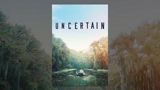 Download Uncertain Video