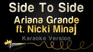 Download Ariana Grande ft. Nicki Minaj - Side To Side (Karaoke Version) Video
