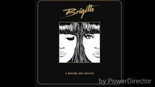 Download Brigitte - Hier encore (We Are I.V remix) Video
