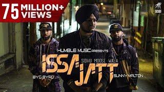 Download ISSA JATT | SIDHU MOOSE WALA | SUNNY MALTON | BYG BYRD | HUMBLE MUSIC Video