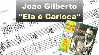Download João Gilberto ″Ela é Carioca″ - Virtual Guitar Transcription by Gilles Rea Video