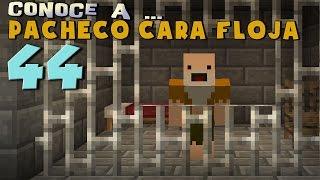 Download Pacheco cara Floja 44 | COMO ESCAPAR DE LA CÁRCEL en Minecraft Video