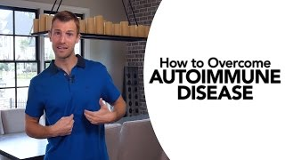 Download How to Overcome Autoimmune Disease Video