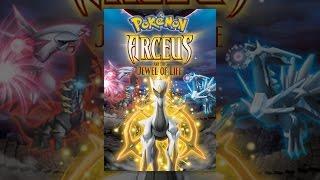 Download Pokémon: Arceus and the Jewel of Life Video