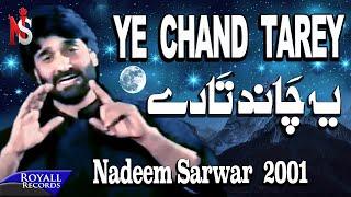 Download Nadeem Sarwar - Yeh Chand Tarey 2001 Video