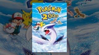 Download Pokémon the Movie 2000 Video