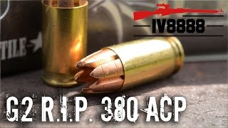 Download G2 R.I.P. .380 ACP Ammunition Test Video