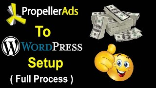 Download How To Verify & Monetize Wordpress Site With Propeller Ads & Setup Ads Step By Step for Make Money Video