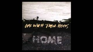 Download Off With Their Heads - Home [Full Album] Video