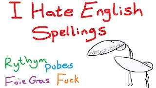 Download Why I *HATE* English Spellings (+Extra Deleted Scenes At End) Video