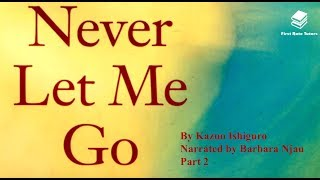 Download 'Never Let Me Go' by Kazuo Ishiguro: characters, themes and symbols (2/2) | Narrator: Barbara Njau Video