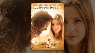 Download Like Dandelion Dust Video