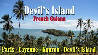 Download French Guiana. Paris - Cayenne - Kourou - Devil's Island Video
