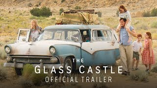 Download The Glass Castle (2017) Official Trailer – Brie Larson, Woody Harrelson, Naomi Watts Video