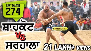 Download #274 Best Match:- Shahkot VS Sarhala Ranuan Talwan (Jalandhar) Kabaddi Cup 27 Jan 2018 Video