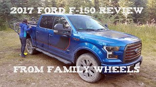 Download 2017 Ford F-150 review from Family Wheels Video