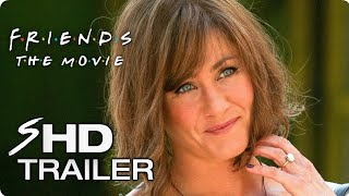 Download FRIENDS Movie Teaser Trailer Concept - Jennifer Aniston Friends Reunion Video