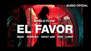 Download Dimelo Flow - El Favor ft. Nicky Jam, Farruko, Sech, Zion, Lunay (Audio Oficial) Video