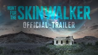 Download Hunt For The Skinwalker (Trailer) Video