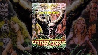 Download Citizen Toxie: The Toxic Avenger IV Video