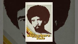Download The Skyjacker's Tale Video