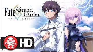 Download Fate/grand Order - First Order - Official Trailer Video