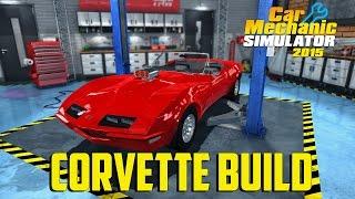 Download Car Mechanic Simulator 2015 - Corvette Build Video