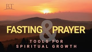 Download Beyond Today - Fasting and Prayer: Tools for Spiritual Growth Video