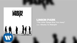 Download The Little Things Give You Away - Linkin Park (Minutes To Midnight) Video