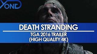 Download Death Stranding - TGA 2016 Trailer (High Quality 4K) Video