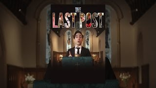 Download The Last Post Video