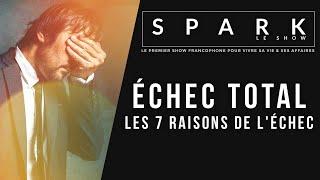 Download Echec total - Les 7 raisons de l'échec - Spark le Show I Franck Nicolas Video