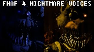 Download FNAF 4 NIGHTMARE ANIMATRONIC VOICES Video