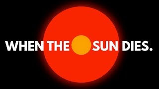 Download What Will Happen When The Sun Dies? Video