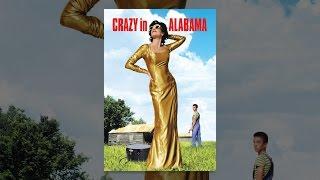 Download Crazy In Alabama Video