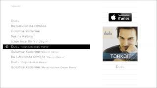 Download TARKAN - Dudu ″Ozan Çolakoğlu Remix″ Video