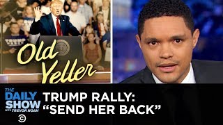 """Download Trump Supporters Chant """"Send Her Back"""" About Ilhan Omar 
