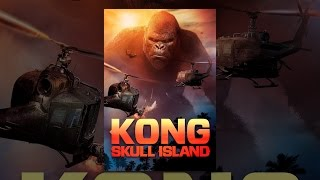 Download Kong: Skull Island Video